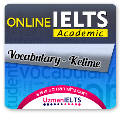 IELTS (Academic) Kelime Çalışmaları