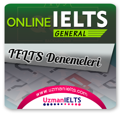 IELTS (General) Denemeleri
