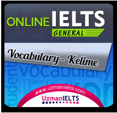 IELTS (General) Kelime Çalışmaları