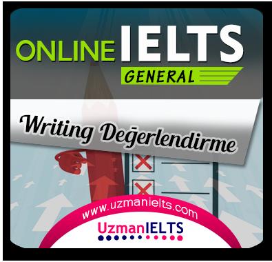 IELTS (General) Writing Değerlendirilmesi (40 Adet)