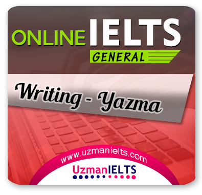 IELTS (General) Writing Çalışmaları