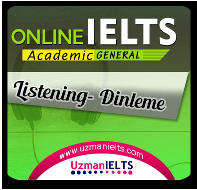 IELTS AC/GT Listening Çalışmaları