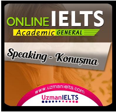 IELTS AC/GT Speaking Çalışmaları