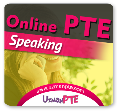 PTE Academic Speaking Çalışmaları