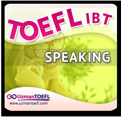 TOEFL IBT Speaking Çalışmaları