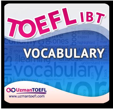 TOEFL IBT Kelime Çalışmaları