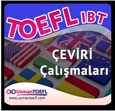 TOEFL IBT Çeviri Çalışmaları